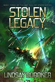 Stolen Legacy: Sky Full of Stars, Book 3 by [Buroker, Lindsay]