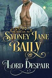 Lord Despair (Beastly Lords Book 1)