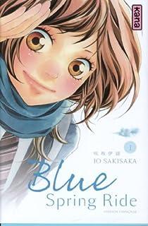 Blue Spring Ride, tome 1 par Sakisaka