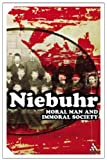 Moral Man and Immoral Society (Continuum Impacts) by Niebuhr, Reinhold (2005) Paperback