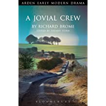A Jovial Crew (Arden Early Modern Drama)