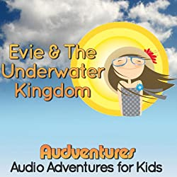 Evie and the Underwater Kingdom
