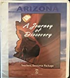 img - for Arizona, A Journey of Discovery Teacher's Resource Package book / textbook / text book