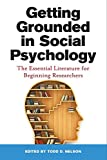 img - for Getting Grounded in Social Psychology: The Essential Literature for Beginning Researchers book / textbook / text book