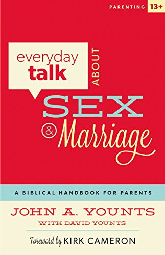Everyday Talk About Sex & Marriage