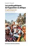 img - for Les partis politiques de l'opposition en Afrique: La qu te du pouvoir (French Edition) book / textbook / text book