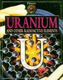 Uranium and Other Radioactive Elements