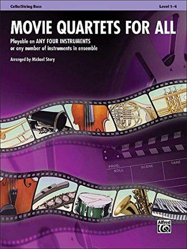 Movie Quartets for All: Cello/Bass (Instrumental Ensembles for All)