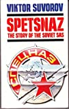 img - for Spetsnaz: Story Behind the Soviet S.A.S. book / textbook / text book