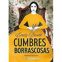 Cumbres Borrascosas (Clásicos ilustrados) (Spanish Edition)