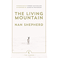The Living Mountain: A Celebration of the Cairngorm Mountains of Scotland (English Edition)