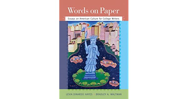 words on paper essays on american culture for college writers by hayes and waltman