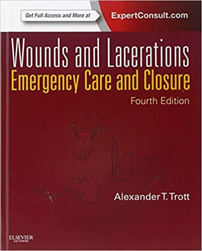 Wounds and Lacerations: Emergency Care and Closure (Expert