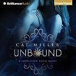Unbound: The Forbidden Bond, Book 1 | Cat Miller