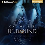 Unbound: The Forbidden Bond, Book 1 | Cat Miller