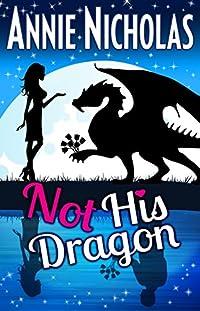 Not His Dragon by Annie Nicholas ebook deal
