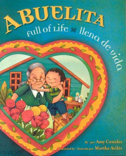Abuelita Full of Life: Abuelita Ilena de vida (English, Multilingual and Spanish Edition)