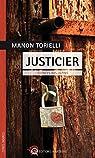 Justicier : Silences bas-alpins par Torielli-Sarmejane