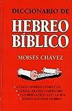 Diccionario de Hebreo Biblico, Moisés Chávez, 031142094X