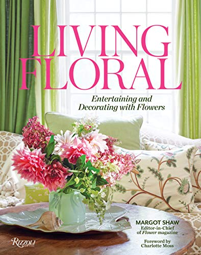 Book Cover: Living Floral: Entertaining and Decorating with Flowers