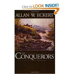 The Conquerors (Winning of America Series) Allan W. Eckert