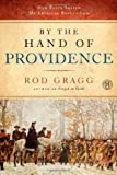 By the Hand of Providence, Rod Gragg, 1451623526