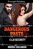 Dangerous Pasts (C&M Security Book 5)