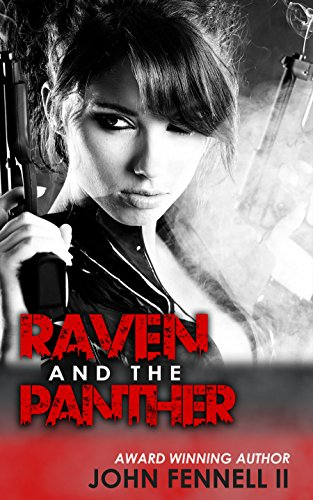 Raven and the Panther by [Fennell II, John V]