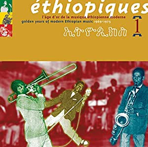Ethiopiques, Vol. 1: Golden Years Of Modern Ethiopian Music