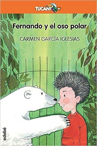 Epub Descargar Fernando Y El Oso Polar