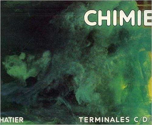 Livres en ligne téléchargement gratuit Chimie : classes de terminales C, D, E RTF 2218064138