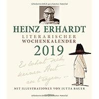 Heinz Erhardt – Literarischer Wochenkalender 2019: Es lohnt sich, keinen Hut zu tragen ...
