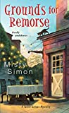 Grounds for Remorse (A Tallie Graver Mystery)