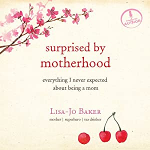 Surprised by Motherhood Audiobook