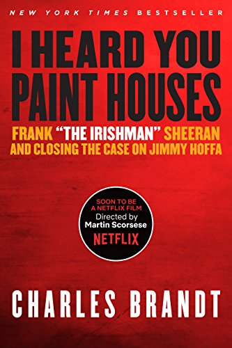 I heard you paint houses frank the irishman sheeran closing the i heard you paint houses frank the irishman sheeran closing the case fandeluxe Images