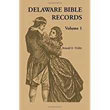Delaware Bible Records, Volume 1