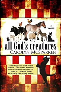 All God's Creatures by Carolyn McSparren ebook deal