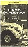 Au temps des cataplasmes : 1944-1968, la France d'avant la télé par Demory