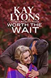 Worth The Wait (Stone River Book 1)