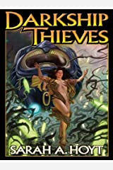 Darkship Thieves Kindle Edition