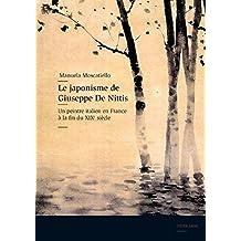 Le japonisme de Giuseppe De Nittis: Un peintre italien en France à la fin du XIX e  siècle