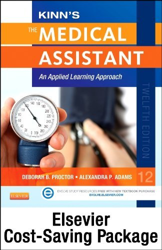 By Deborah B. Proctor EdD RN CMA Kinn's The Medical Assistant - Text, Study Guide and Procedure Checklist Manual Package with ICD-10 (12th Edition) [Hardcover]
