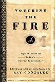 Touching the Fire, Ray Gonzalez, 0385478623