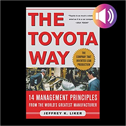 The Toyota Way 14 Management Principles From