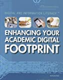 Enhancing Your Academic Digital Footprint, Nicholas Croce, 1448883628