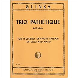 :NEW: Glinka, Mikhail - Trio Pathetique In D Minor - Clarinet (or Violin), Bassoon (or Cello), And Piano. Cuenta Scrabble Primo papers iconic sound