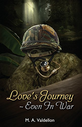 Love's Journey - Even In War by [Valdellon, M. A.]