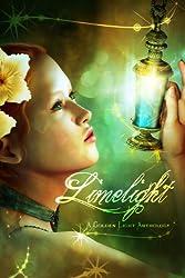 Limelight: A Golden Light Anthology (A Golden Light Anthology Series Book 4)