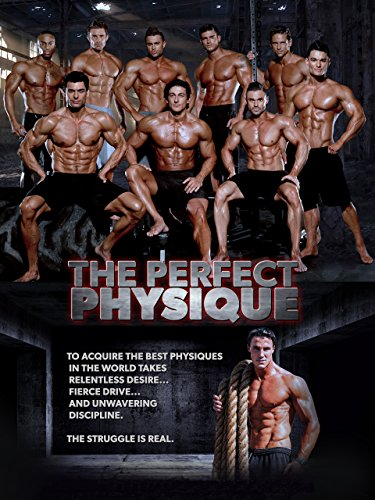 The Perfect Physique (Best Physique In The World)