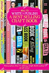 How To Write and Publish a Best Selling Craft Book